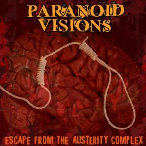 Paranoid-visions-Escape-From-The-Austerity-Comple