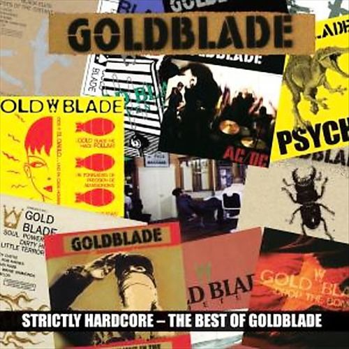 GOLDBLADE - STRICTLY HARDCORE - BEST OF