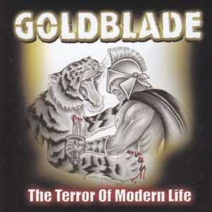 Goldblade - The Terror of Modern Life
