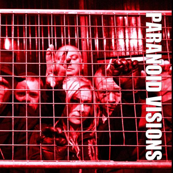 Paranoid Visions - Poles Apart